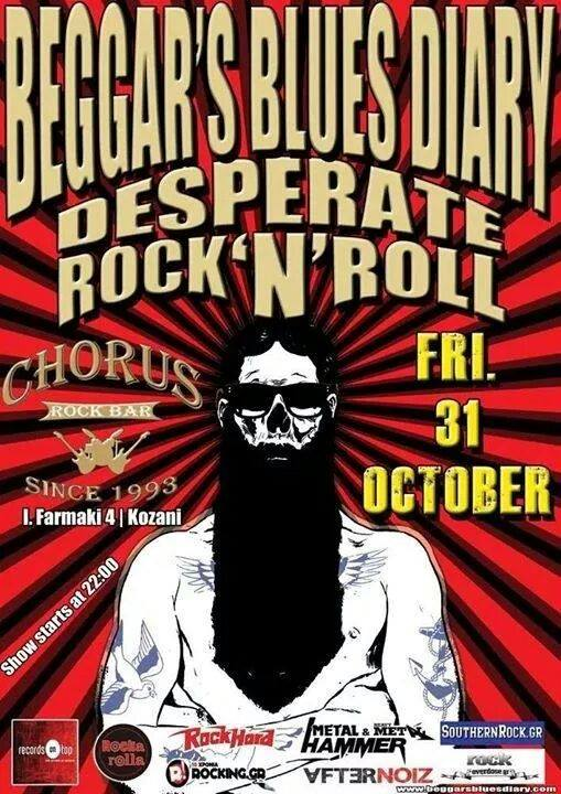 Rock Bar  Chorus Κοζάνη : «Beggar's blues diary desperate rock n roll», Παρασκευή 31 Οκτωβρίου