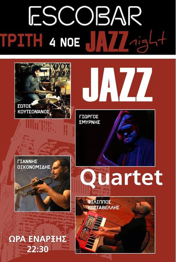Jazz quartet, την Τρίτη 4 Νοεμβρίου, στο Esco Bar στην Κοζάνη