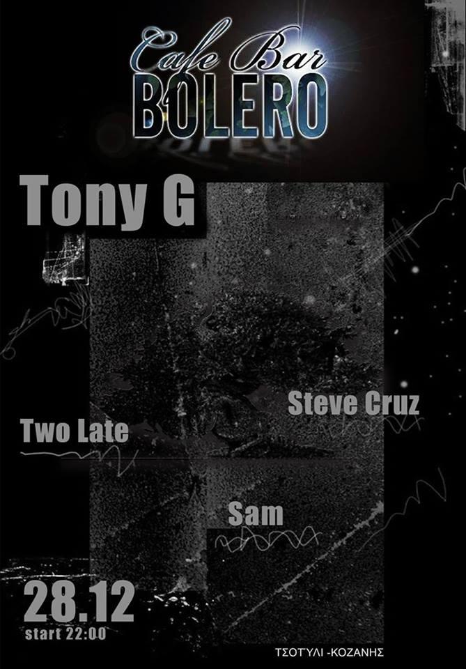 Ο TONY G έρχεται για ένα μοναδικό dj set στα decks του «bolero cafe-bar» στην Καστοριά, την Κυριακή 28 Δεκεμβρίου