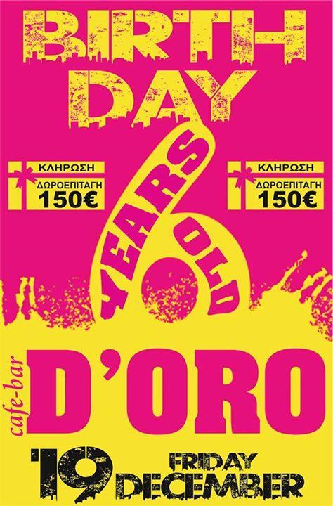D'oro Καστοριά: 6 years birthday party, την Παρασκευή 19 Δεκεμβρίου