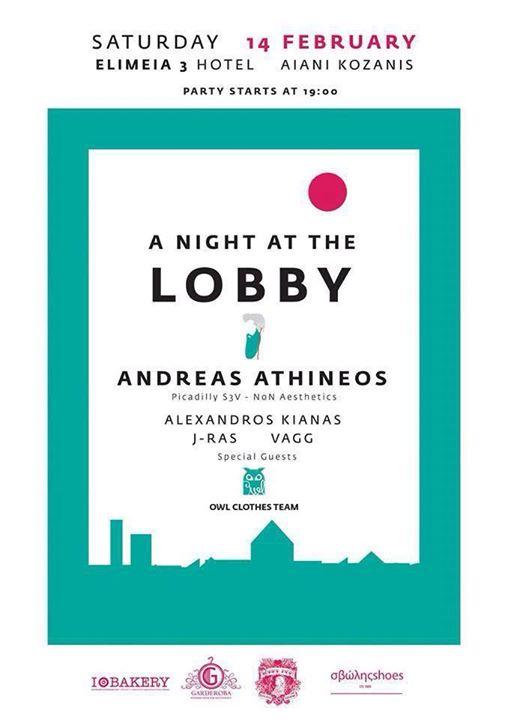 ELIMEIA 3 HOTEL Αιανή Κοζάνης : A NIGHT AT THE LOBBY! , το Σάββατο 14 Φεβρουαρίου