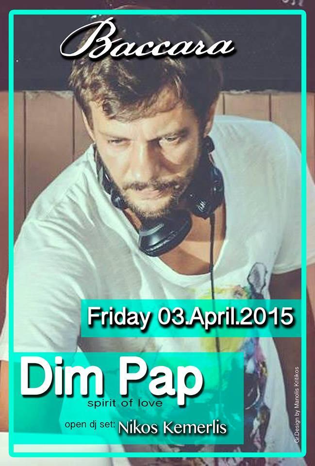 Dim Pap @ Baccara bar στην Πτολεμαΐδα, την Παρασκευή 3 Απριλίου