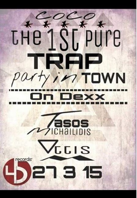 CoCo bar Kozani:The first trap party in kozani, την Παρασκευή 27 Μαρτίου