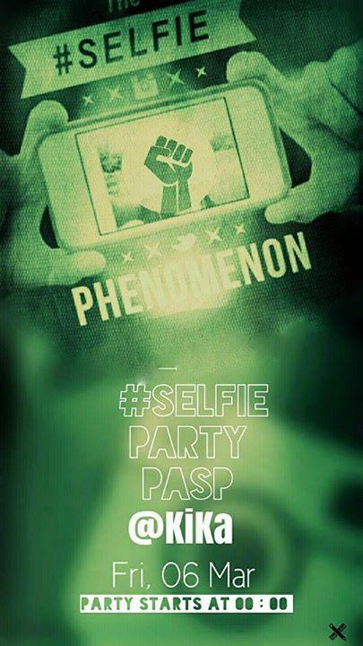 # Selfie party pasp@Kika club στην Καστοριά, την Παρασκευή 6 Μαρτίου