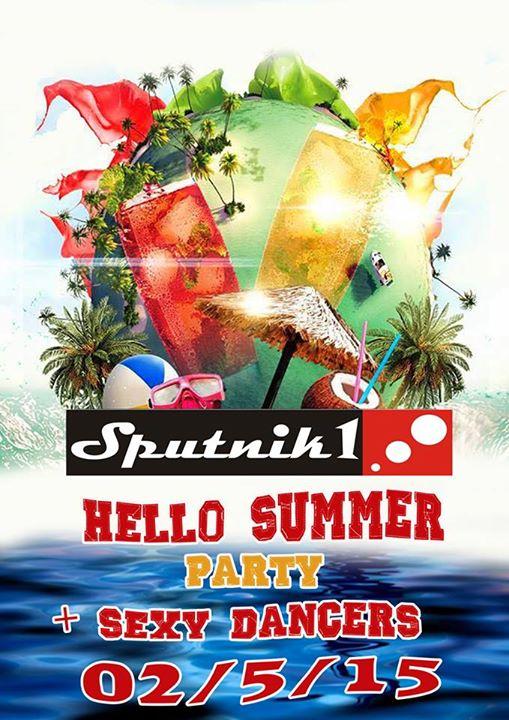 «Hello Summer Party»  & Sexy Dancers το Σάββατο 2 Μαίου στο Sputnik στα Γρεβενά